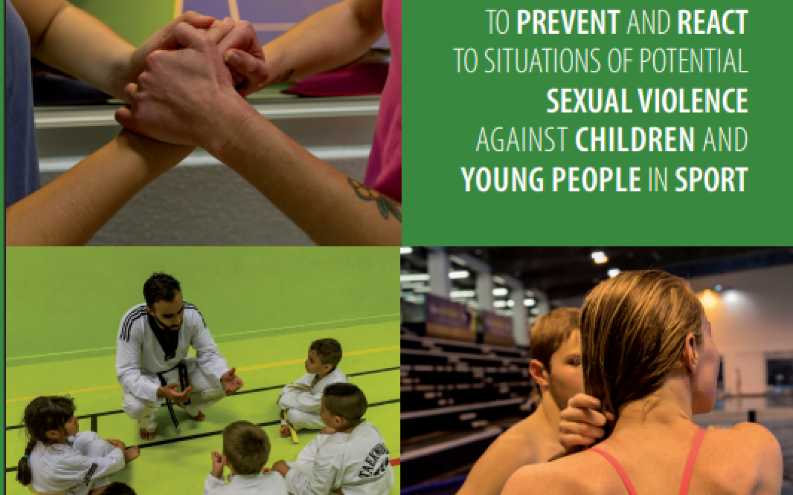 To prevent and react to situations of potential sexual violence against children and young people in sport